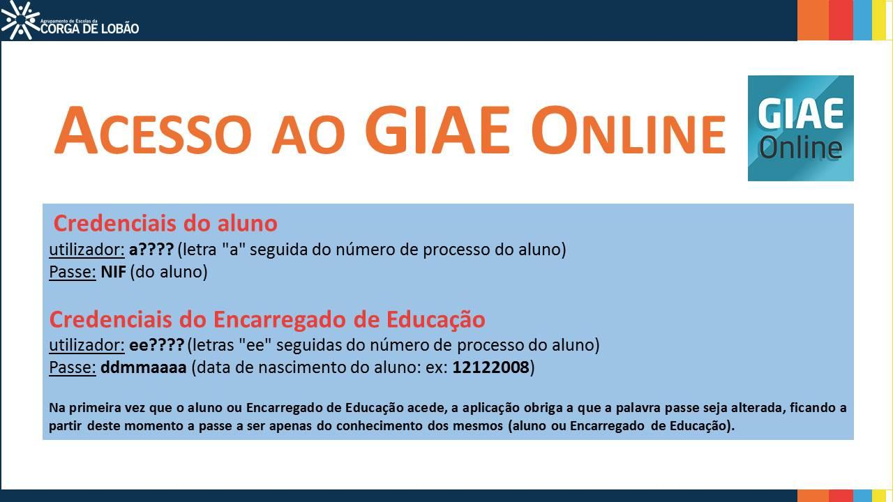 <font size=5><strong>Acesso ao GIAE ONLINE</strong></font>